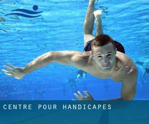 centre pour handicapes
