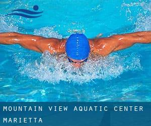 Mountain View Aquatic Center - Marietta